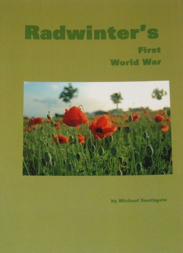 Radwinter's First World War, by Michael Southgate